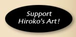 *Support Hiroko&#039;s Art*